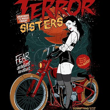Fun Biker Girl T-shirts, Terror Biker Chicks Shirts, Fun Sisters T-shirt, and Vintage Biker Girls Shirts, Funny Bike Chicks, Motorcycle Gangs T-Shirt, Gang Banger Shirts by manbird