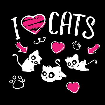 'I Love Cats' Cute Cat Lover Gift  by leyogi