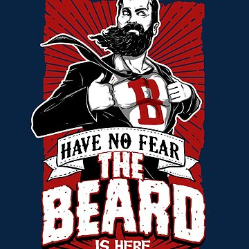 Have No Fear The Beard is Here! Awesome Beard, Black Beard, Huge Beard, Giant Beard, Big Beard, Massive Beard, Proud Beard, Beard Man! by manbird