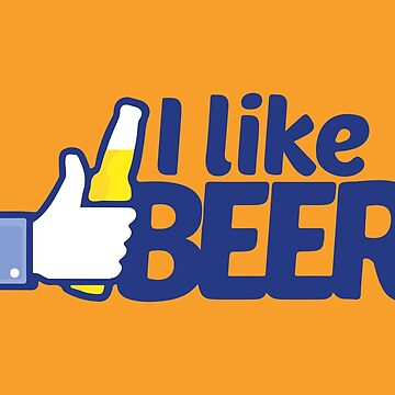 I Like Beer by biggeek