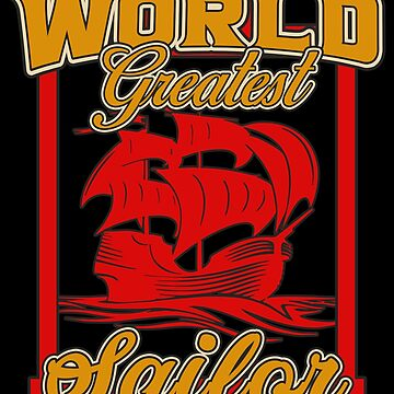 Sailing - World Greatest Sailor by design2try