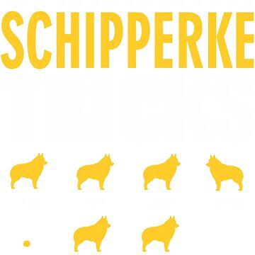 Stubborn Schipperke Dog Tricks T shirt Perfect Gift For Schipperke Pet Lovers by funnyguy