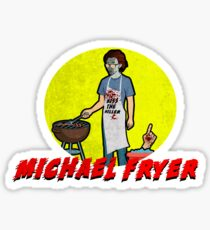 Michael Fryer Sticker