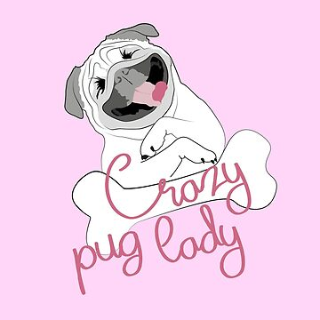 Crazy pug lady, funny pet lover by Buno
