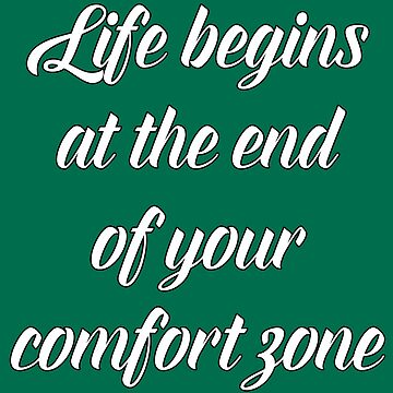 deep quotes comfort zone life by untagged-shop