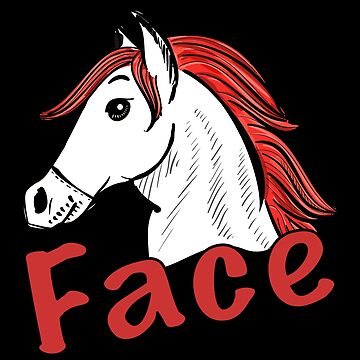 Horseface Funny Trump Quote Horse Sarcasm Political Gift by Netsrikfa
