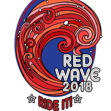 Red Wave Midterm Election 2018 Vote RED Republican Shirt by Karina2017