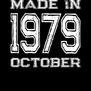 Birthday Celebration Made In October 1979 Birth Year by FairOaksDesigns