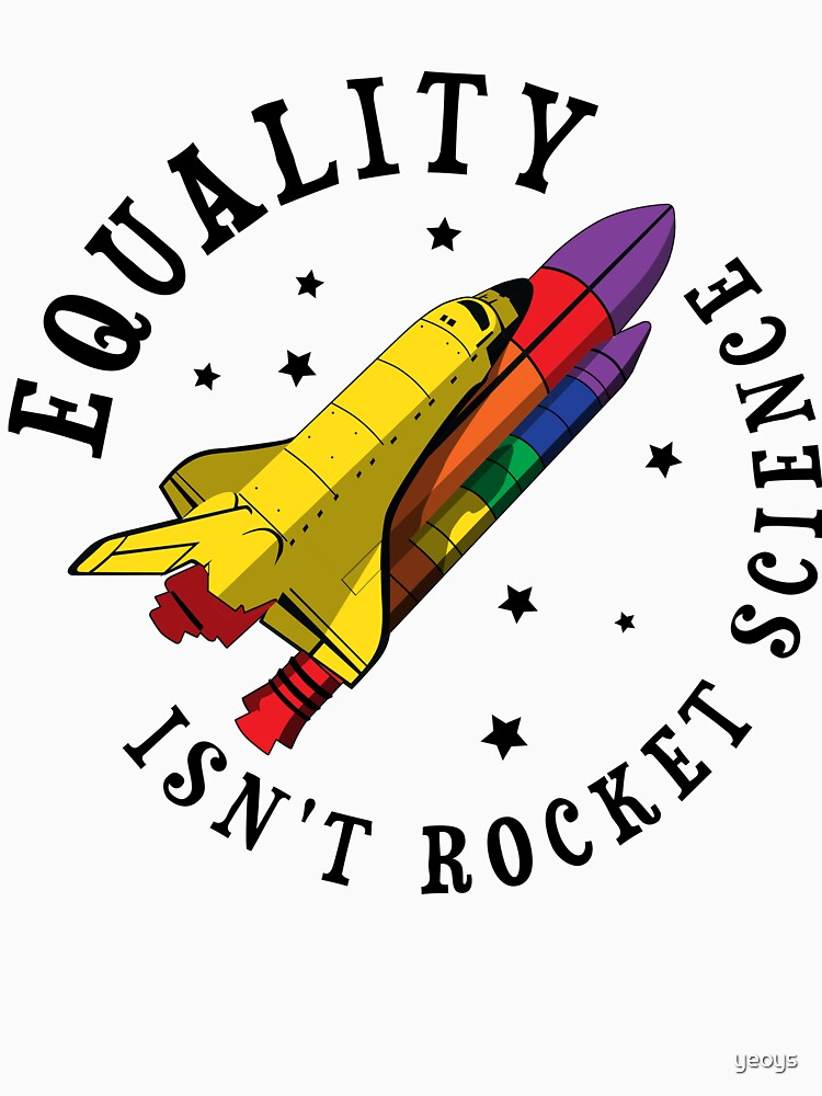 Equality Isn't Rocket Science - LGBT Pride Month Gift von yeoys