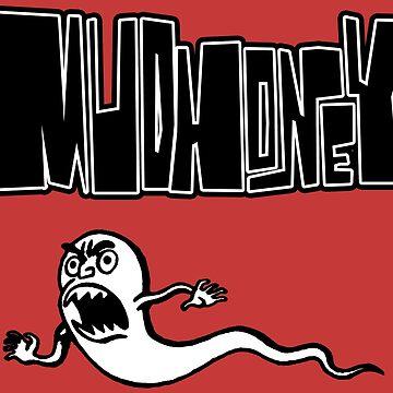 Mudhoney! by PsychoProjectTS