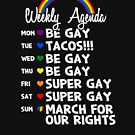 The Gay Agenda - LGBT Pride Month Gift by yeoys