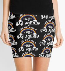 Ask Me About My Gay Agenda - LGBT Pride Month Gift Mini Skirt