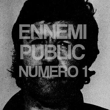 Public enemy n ° 1 by opngoo