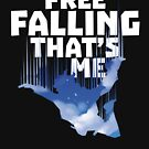 Free Falling That's Me Skydiving Sports - Free Falling Gift by yeoys