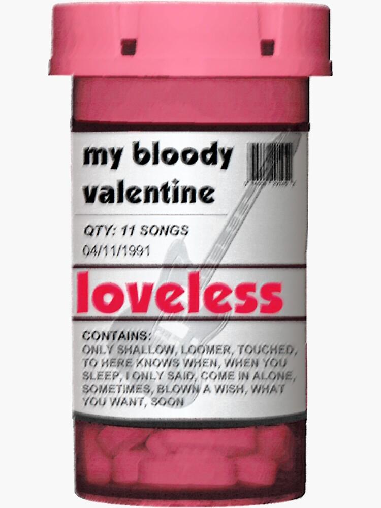 My Bloody Valentine - Pink Pill Bottle by willpartridge