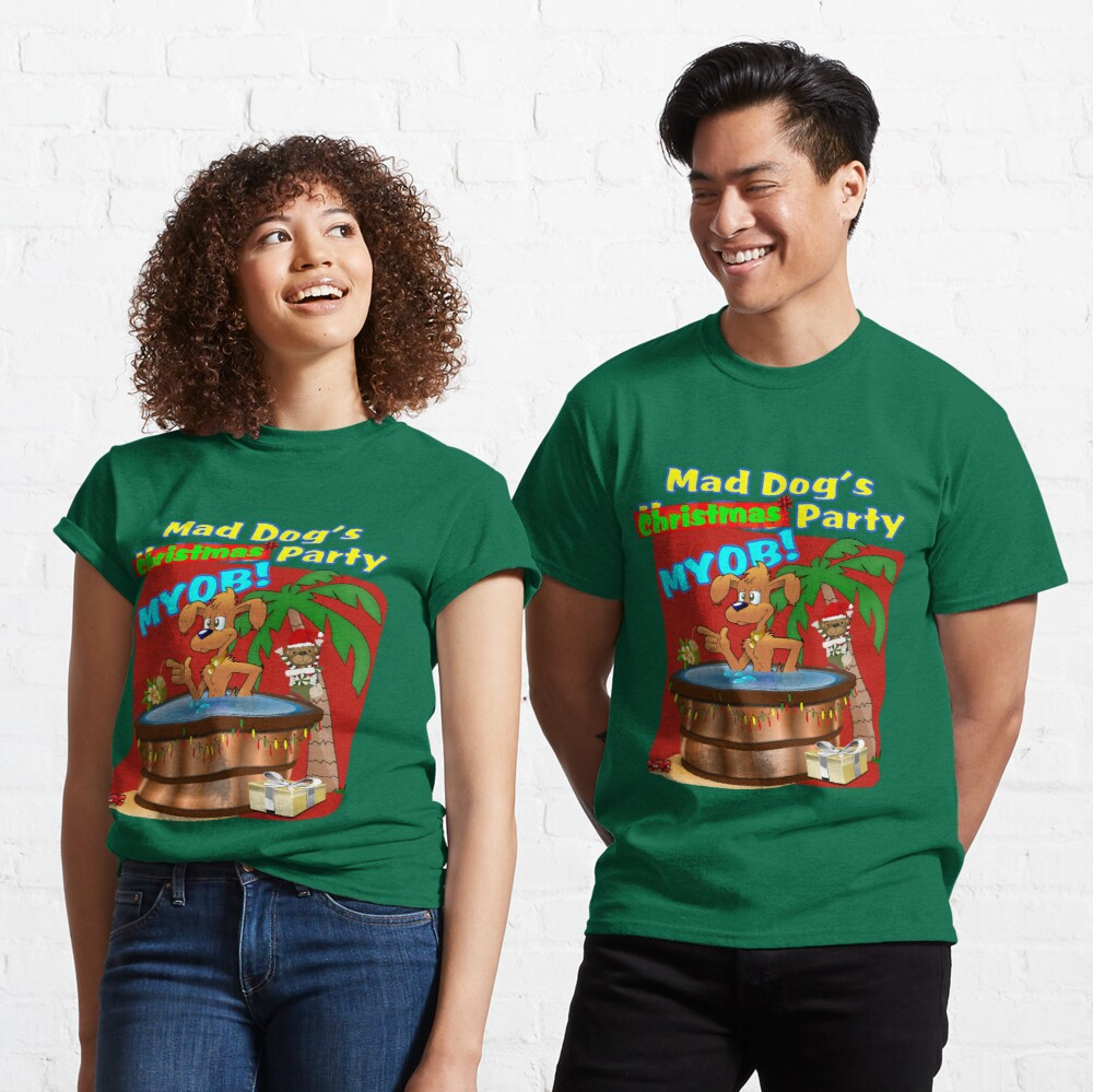 Mad Dog's Christmas Party Classic T-Shirt