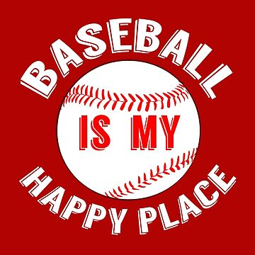 Baseball is My Happy Place by elishamarie28