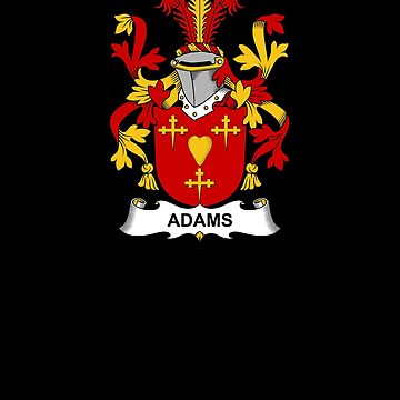 Adams Coat of Arms - Family Crest Shirt by FamilyCrest