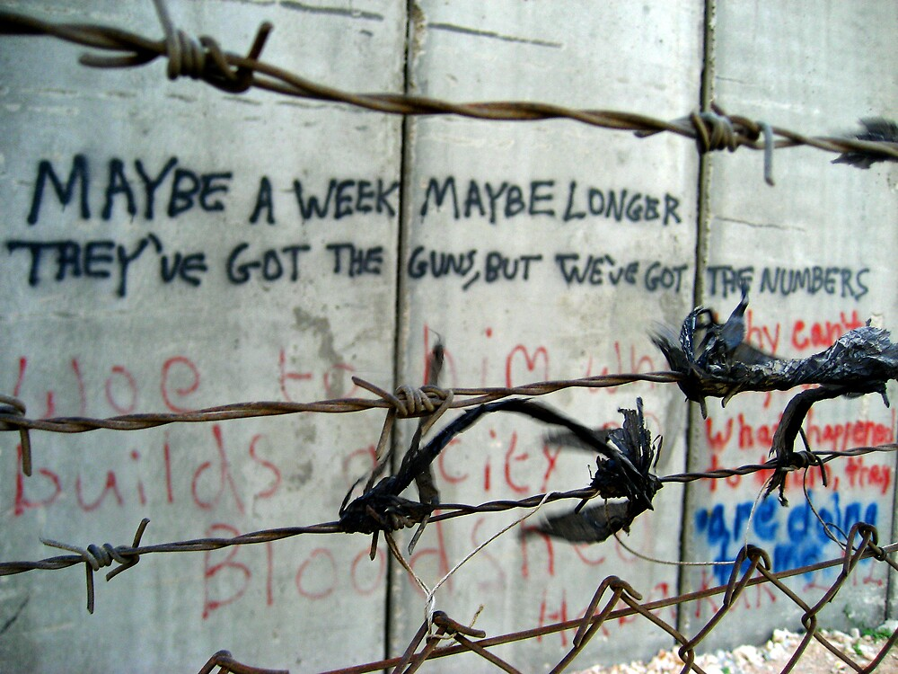 Bethlehem's Apartheid Wall - words of protest by Peter Mulligan