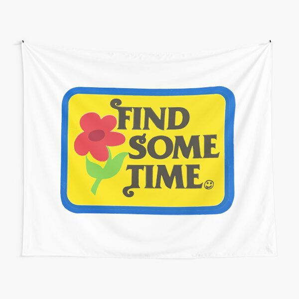 find some time Tapestry