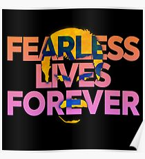 Fearless Lives Forever Poster