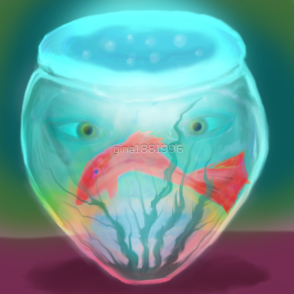 Fish Bowl by gina1881996