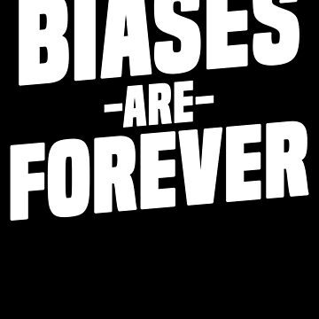 Biases Are Forever K-Pop T-Shirt Korean Music Merchandise by 14thFloor