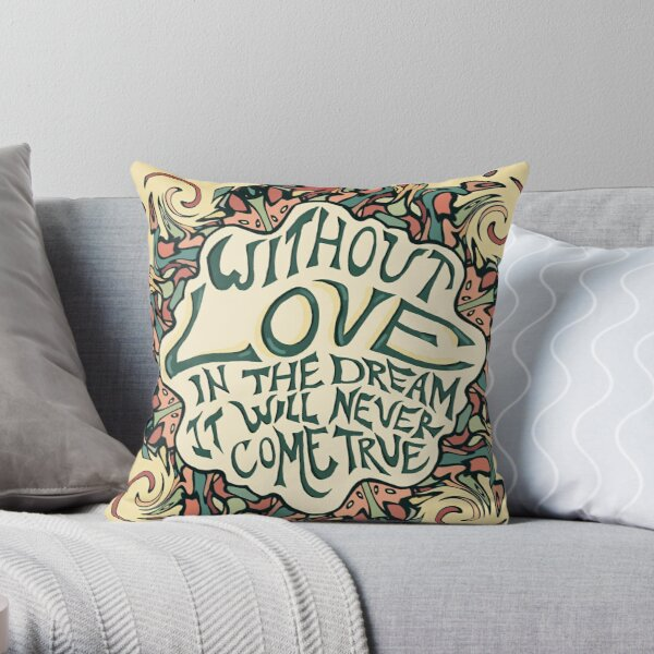 Grateful Dead Love Quote Throw Pillow