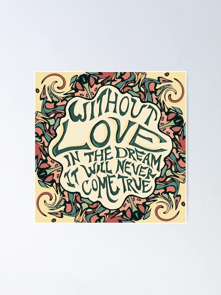 Grateful Dead Love Quote Poster By Danart970 Redbubble