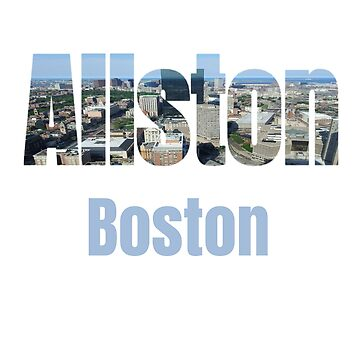 Allston Boston, USA Country, City Neigborhood Tourist Gifts by treasures83