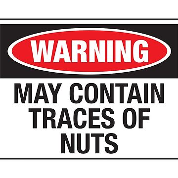 Warning may contain traces of nuts von monsterplanet