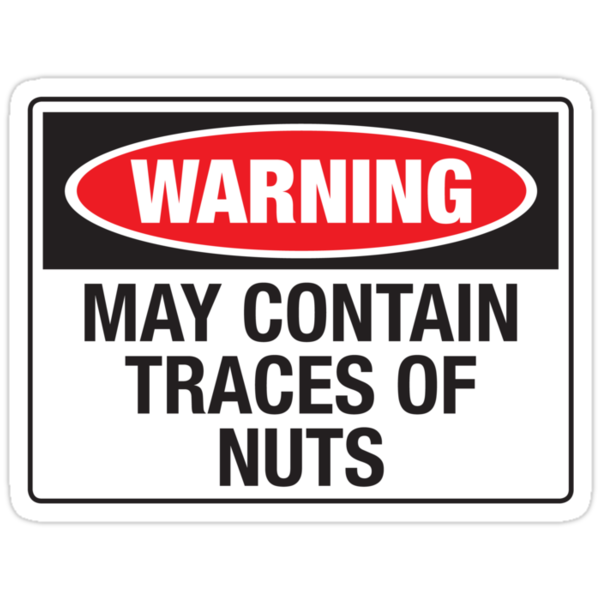 Quot Warning May Contain Traces Of Nuts Quot Stickers By
