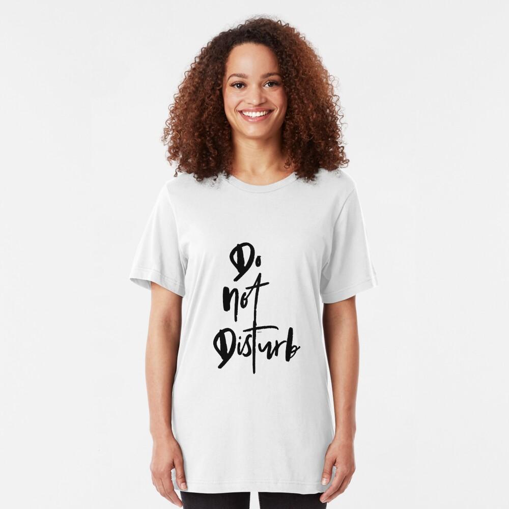 Do Not Disturb Slim Fit T-Shirt