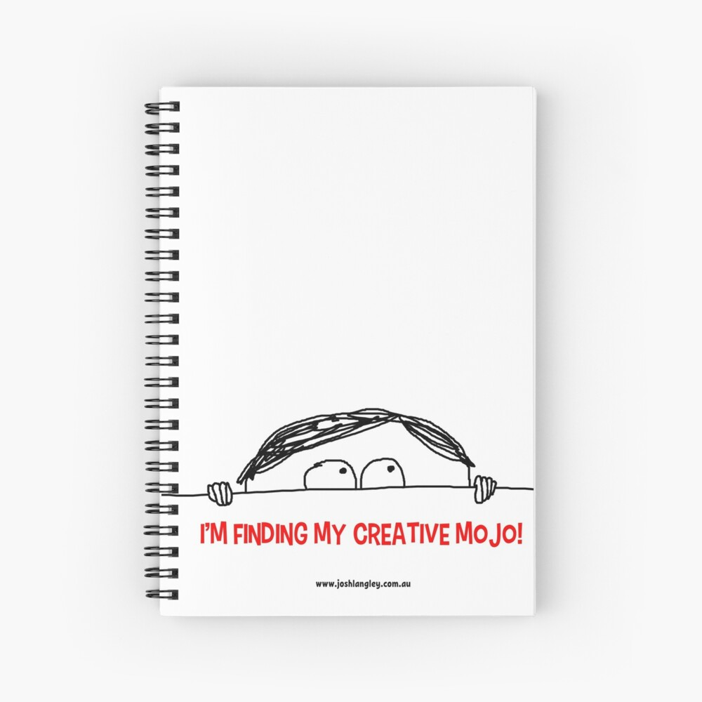 I'm finding my creative mojo Spiral Notebook