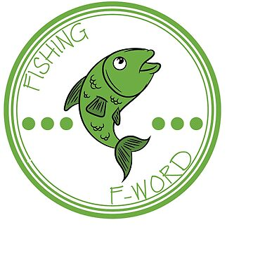 """Fishing is My Second Favorite F Word"" tee design is best for fish-lovers out there and also for you by Customdesign200"