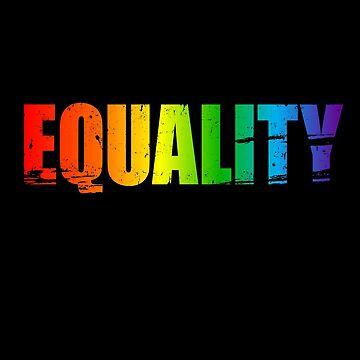 'Equality Rainbow Flag' Cool LGBT Right Equality Gift by leyogi