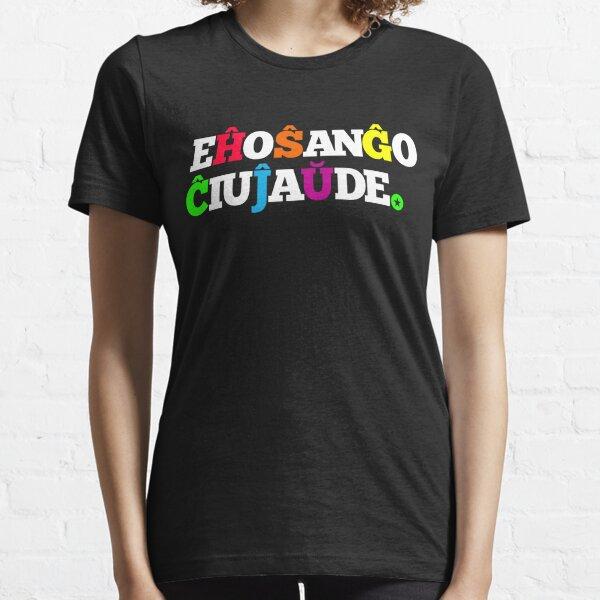 Eĥoŝanĝoĉiuĵaŭde - Esperanto Essential T-Shirt