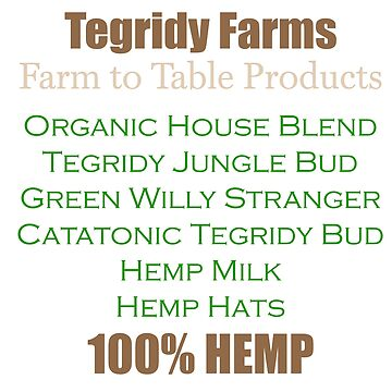 Tegridy Farms Product List for 2018 - 2019  by Iskybibblle