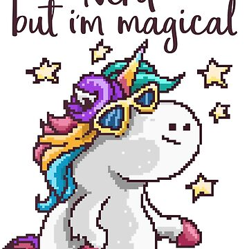 I Might Be Nerd, But I'm Magical! by flipper42