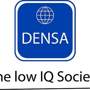 Densa The Low IQ Society - Funny Mensa Shirt - Stupid Shirt - Stupid tee - Stupid tshirt - Stupid Mensa Shirt by happygiftideas