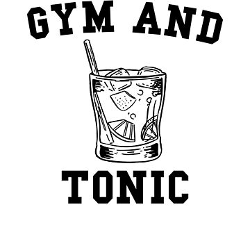 Fun Gym and Tonic design by BrobocopPrime