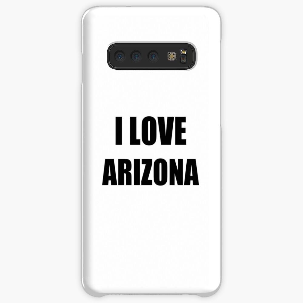 I Love Arizona Funny Gift Idea Hülle & Klebefolie für Samsung Galaxy