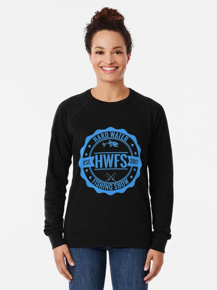 Alternate view of Hard Water Fishing Show - Merch Lightweight Sweatshirt