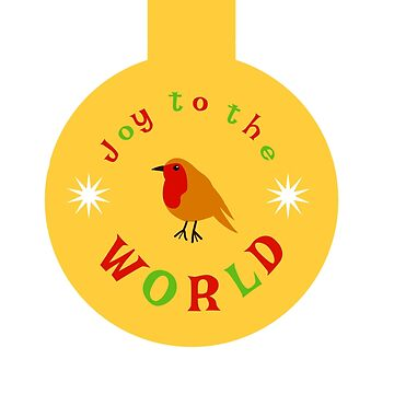 Joy To The World - Robin by miniverdesigns