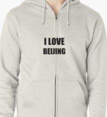 I Love Beijing Funny Gift Idea Zipped Hoodie