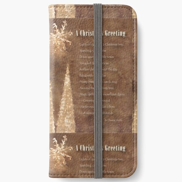 """A Christmas Greeting"" poem iPhone Wallet"