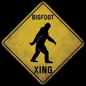 Bigfoot Crossing Sign Pun Sasquatch Apparel Funny Gift by CustUmmMerch