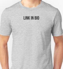 Link In Bio Unisex T-Shirt