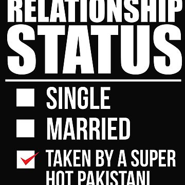 Relationship status taken by super hot Pakistan Pakistani Valentine's Day by losttribe