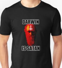 Darwin is Satan! T-Shirt